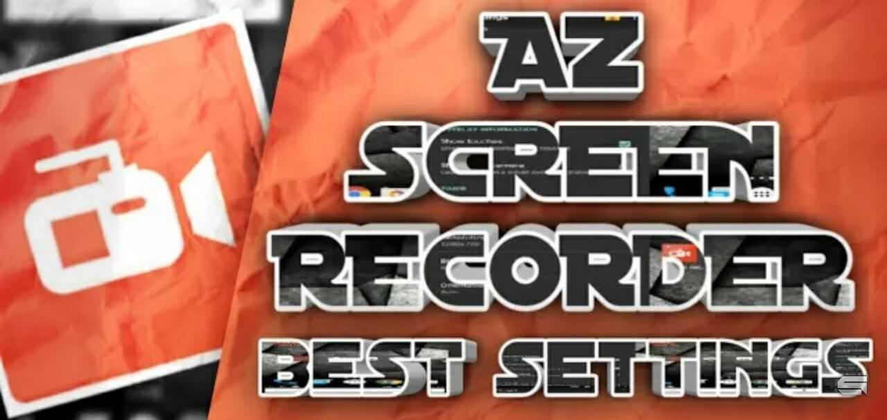 AZ Screen Recorder Mod Apk Premium v5.3.8 [No Root]