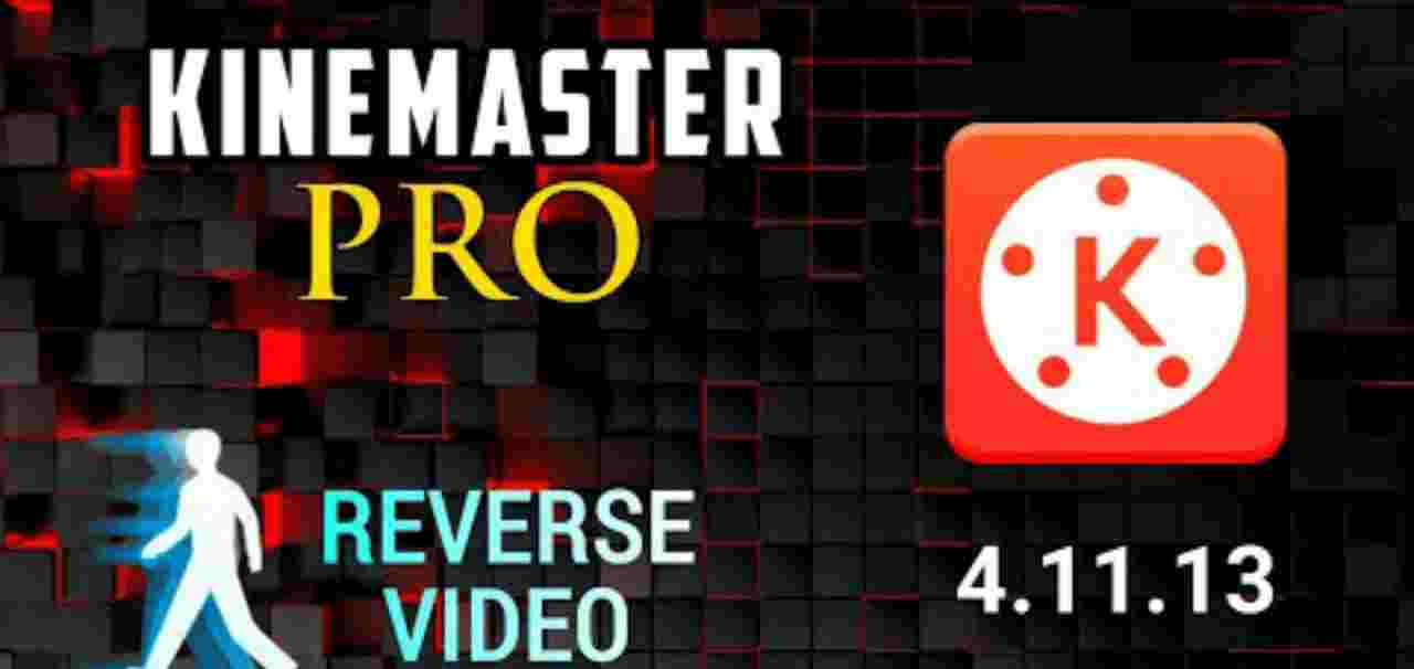 Download KineMaster Pro Mod Apk [No Watermark] Fully Unlocked 2021