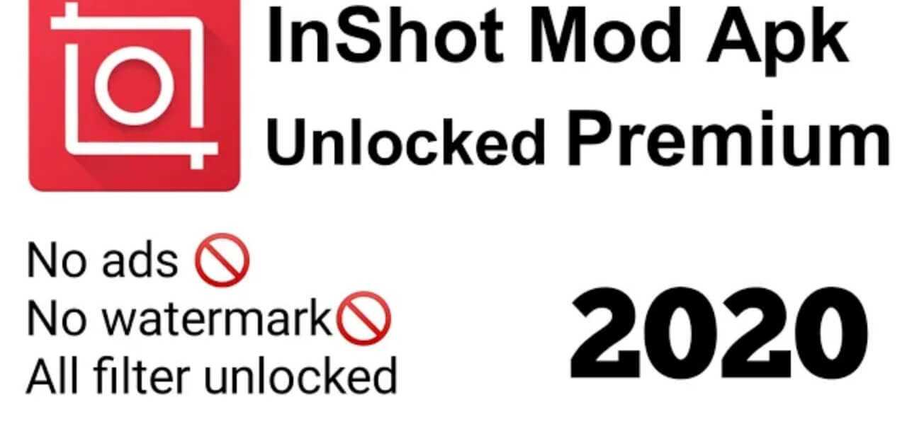 Inshot Pro Fully Unlocked Mod APK [No Watermark] 2020