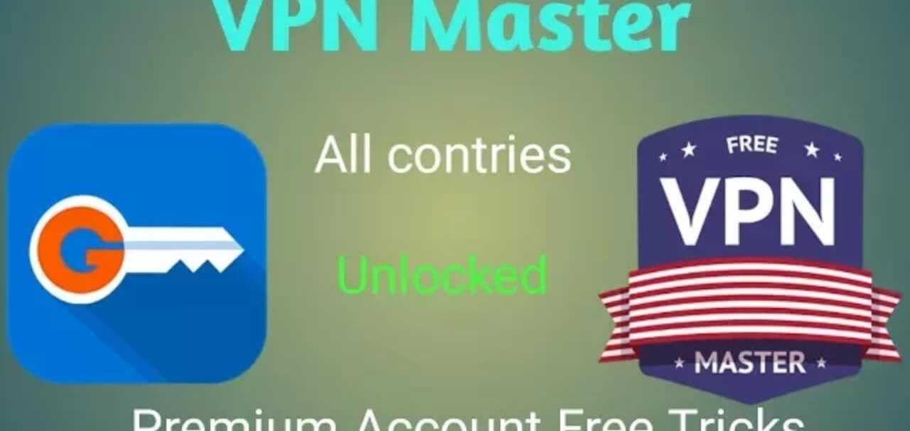 VPN Master Premium Mod Apk v1.7.0 [Latest Version] 2020
