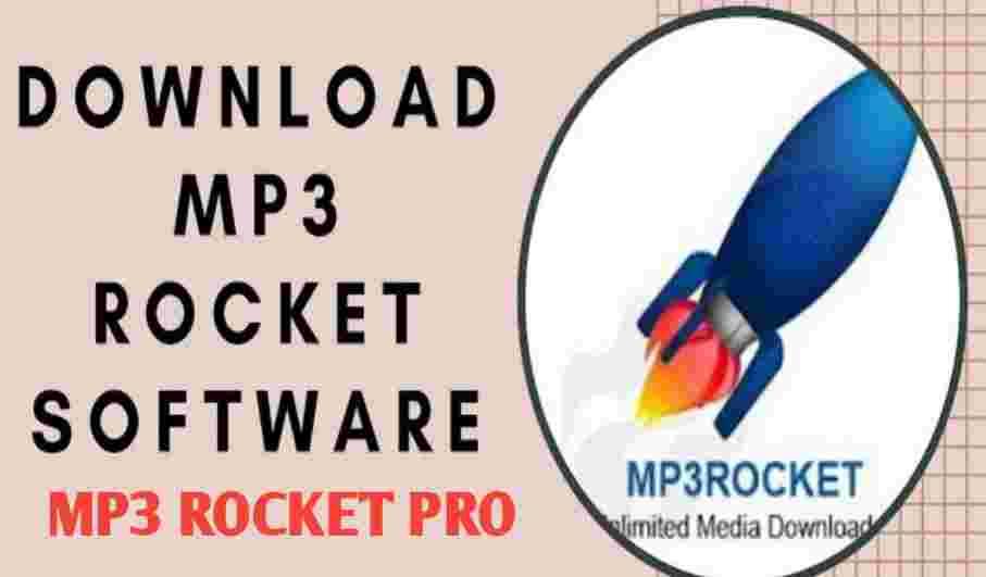 Mp3 Rocket Pro Download v7.4.3 (For PC, Window, Mac) Free
